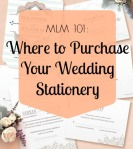 MLM 101: Where to Purchase Your Wedding Stationery | MLM Event Design